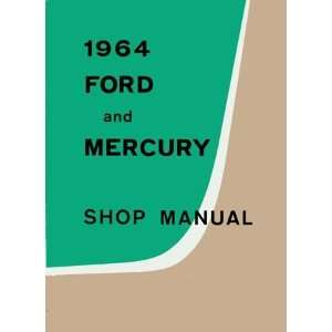 1964 FORD GALAXIE MONTEREY 500 500XL Service Manual