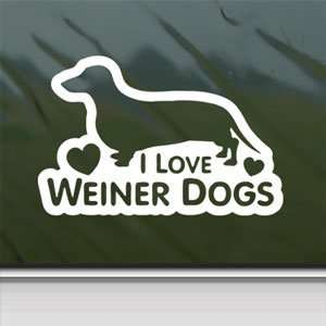 I Love Weiner Dogs White Sticker Car Vinyl Window Laptop