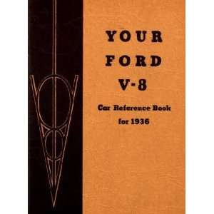 1936 FORD V 8 V8 Owners Manual User Guide Automotive