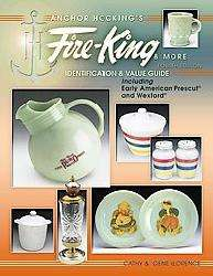 Anchor Hocking`s Fire king and More (Hardcover)